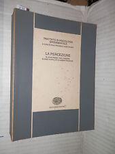 LA PERCEZIONE Piaget Fraisse Vurpillot Frances Einaudi 1975 psicologia libro di