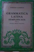 Grammatica latina semplificata-Lorenzo Cammelli,1943,Carlo Signorelli -S