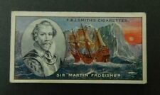 Cigarette Card F.& J.Smith's - Famous Explorers 1911 - Sir Martin Frobisher # 32