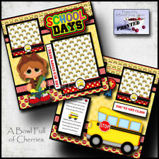 SCHOOL DAYS ~ 2 PREMADE SCRAPBOOK PAGES Paper Printed layout GIRL layout CHERRY