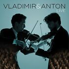 Vladimir and Anton - Vladimir and Anton Live [CD]