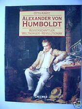 Alexander von Humboldt Wissenschaftler Revolutionär