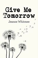 Give Me Tomorrow-ExLibrary