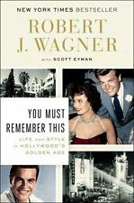 You Must Remember This: Robert Wagner (NEW) Brown Derby, Judy Garland, Gershwin