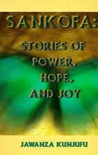 Sankofa: Stories of Power, Hope, and Joy-ExLibrary
