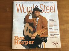 Wood & Steel Magazine Taylor Guitars Fall 2019 Ben Harper Volume 95