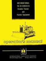International TD-20 Series B Crawler Tractor Operators Manual TD20 IH
