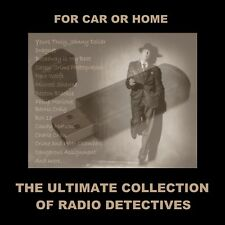 ENJOY HUGE OLD-TIME RADIO DETECTIVE COLLECTION IN YOUR CAR OR HOME. 2504 SHOWS!