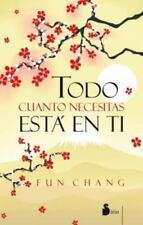 Todo cuanto necesitas esta en ti (Spanish Edition)