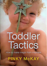 TODDLER TACTICS Pinky McKay -  AS NEW - Communicating Toilet Training - Book