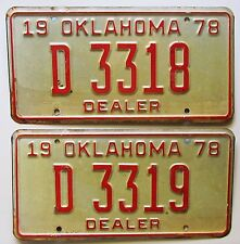 Oklahoma 1978 CONSECUTIVE NUMBER DEALER License Plates NICE # D 3318 & D 3319
