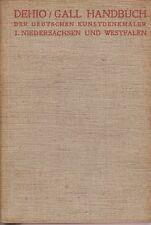 Dehio/Gall: Handbuch d.dt.Kunstdenkmäler: NIEDERSACHSEN und WESTFALEN  1935