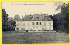 cpa Ecrite en 1918 Environs de LAGNY sur MARNE CHÂTEAU de la GRANGE du BOIS