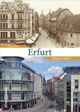 Erfurt Gestern und heute Thüringen Stadt Bilder Geschichte Bildband Buch Fotos