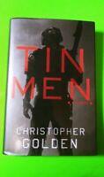 Tin Men: A Novel by Christopher Golden(2015, Hardcover)NEVER BEEN READ! 1st Ed