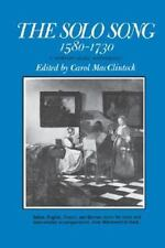 The Solo Song: 1580-1730 (Paperback or Softback)