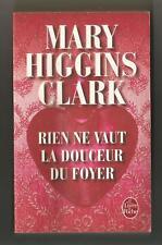 MARY HIGGINS CLARK RIEN NE VAUT LA DOUCEUR DU FOYER LDP  37183