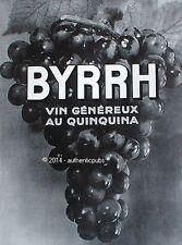 PUBLICITE BYRRH VIN GENEREUX AU QUINQUNA GRAPPE DE RAISIN DE 1929 FRENCH AD PUB