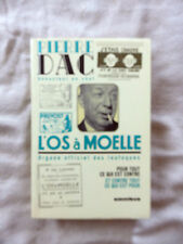 PIERRE DAC L'OS A MOELLE ORGANE OFFICIEL DES LOUFOQUES EDT 2007 OMNIBUS