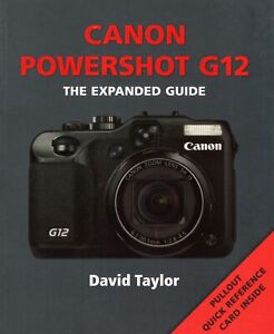 Canon  POWERSHOT G12 - THE EXPANDED GUIDE  User's  manual