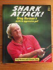 Shark Attack! Greg Norman's guide to aggressive golf - book - VGC