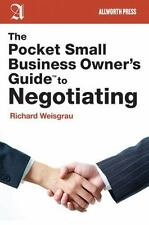 The Pocket Small Business Owner's Guide to Negotiating (Pocket Small Business Ow