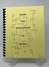 Mazes And Meanderings Of Micheli Book. Meshell Family Genealogy of Zwolle Ebarb