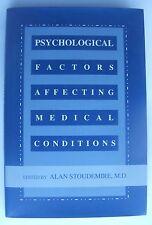 Psychological Factors Affecting Medical Conditions Alan Stoudemire HC/DJ