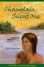 Champlain and the Silent One (North Country Advent