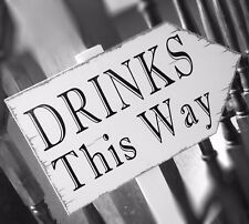 drinks this way vintage-sign white shabby chic direction party sign