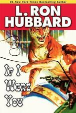 If I Were You by L. Ron Hubbard (2008, Paperback)