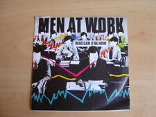 "Men At Work: Who Can It Be Now 7"": 1981 UK Release: Picture Sleeve."
