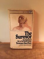 The Survivor: An Anatomy of Life in the Death Camps by Des Pres