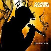 Bei meiner Seele von Naidoo,Xavier | CD | Zustand gut