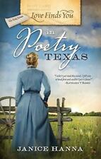 Love Finds You in Poetry, Texas by Janice Hanna, Good Book