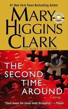 The Second Time Around by Mary Higgins Clark (2004, Paperback)