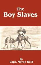 The Boy Slaves by Mayne Reid (2001, Paperback)