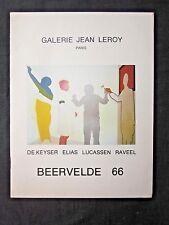 GALERIE JEAN LEROY Paris BEERVELDE 66 deKeyser Elias Lucassen Raveel 1977