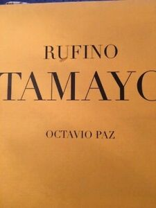 RUFINO TAMAYO. BY OCTAVIO PAZ. PRESIDENTIAL EDITION. MEXICAN ART BOOK