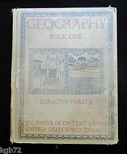 Geography Book 1 ~ Barrows Parker ~ Distant Lands , United States and Canada