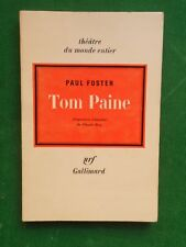 TOM PAINE PAUL FOSTER ADAPT CLAUDE ROY1971 NRF THEATRE DU MONDE ENTIER USA