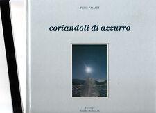 Piero Paiardi foto di emilio Moreschi- coriandoli di azzurro - fbvnsx