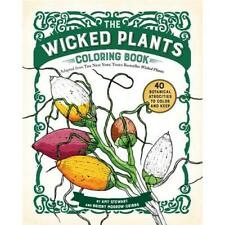 The Wicked Plants Coloring Book by Amy Stewart, Briony Morrow-Cribbs (illustr...