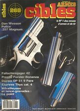 CIBLES N°268 DAN WESSON POLICE 357 MAGNUM / FALLSCHIRMJAGER 42 / DAEWO DP 51