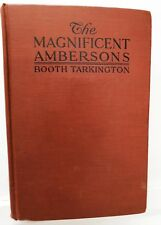 00The Magnificent Ambersons,  Booth Tarkington, 1918, Doubleday - 1st/1st - RARE
