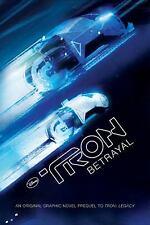 Tron - Betrayal by Fabi?n Nicieza; Starlight Runner Entertainment Staff