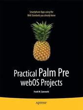 NEW - Practical Palm Pre webOS Projects (Beginning) by Zammetti, Frank