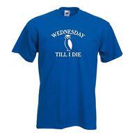Sheffield Wednesday Till I Die FC Football Soccer Club T-Shirt - All Sizes