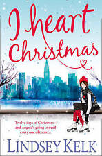 I Heart Christmas By Lindsey Kelk NEW (Paperback) Christmas Fiction Book