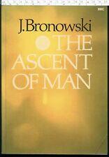 THE ASCENT OF MAN J. Bronowski pb BBC TV 1976 Jacob Bronowski